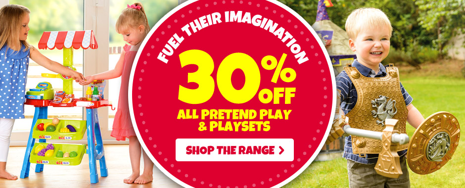 30% Off Pretend Play & Playsets